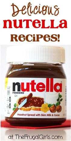 Delicious Nutella Recipes! ~ from TheFrugalGirls.com ~ if you love Nutella, you'll really love these yummy, decadent Nutella Recipes! #recipe #nutellarecipes #thefrugalgirls