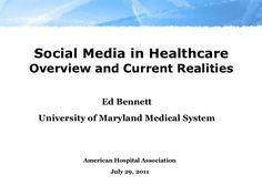 social-media-in-healthcare-8723821 by Ed Bennett via Slideshare