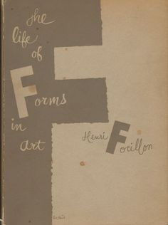 The Life of Forms in Art by Henri Focillon – vintage book cover designed by Paul Rand