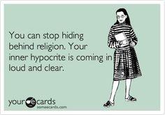 Hypocrites abound