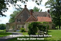 10 Questions You Should Ask Before Buying an Older Home