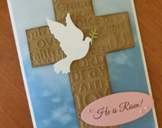 Use Darice embossing folder. He Is Risen!