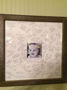 Instead of a guest sign in, we chose to have everyone sign this picture of Gavyn for our baby registry. Now we can have all the memorable comments saved on a frame that's matted and hanging at the bottom of our staircase.