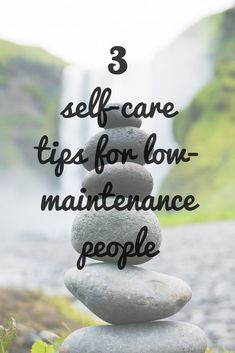 Self care is hard. But it is also important.With these 3 quick tips for low-maintenance people can keep a check on their weight, skin, hair.