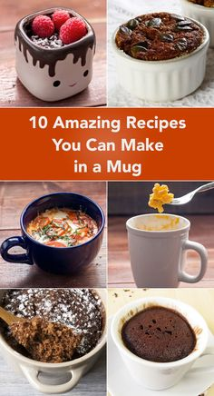 10 Amazing Recipes You Can Make in a Mug including Skinny Chocolate Cake, Mac and Cheese, Pizza, Banana Cake, Tomato Baked Eggs, Brownies, Ham and Cheese Omelet, Banana Muffins, and more!