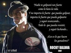 MIS ESCRITOS ....: MI RING...MI POESÍA Rocky Balboa Frases, Frases Rocky, Silvestre Stallone, Stallone Rocky, Graduation Quotes, Motivational Phrases, Muhammad Ali, Clint Eastwood, How To Know