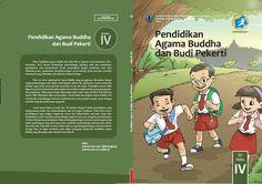 Kurikulum 2013 Baru: Download Gratis Buku Siswa Pendidikan Agama Budha Dan Budi Pekerti Kelas 4 SD Kurikulum 2013 Format PDF [Dokumen Pendidikan]