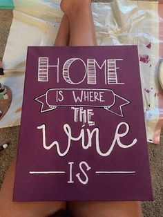 home is where the wine is alcohol canvas