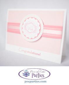 Handmade tickled pink congratulations baby shower  card.  By Piece of Cake Parties.  Charming.  Effortless.  Affordable.