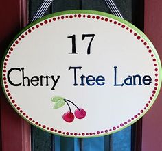 Number 17 Cherry Tree Lane - Fun sign to have on the door when guests arrive.
