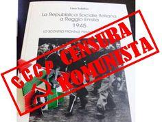 2016... LA CENSURA KOMUNISTA NELLA BASSA REGGIANA Reggio Emilia, Blog, Blogging