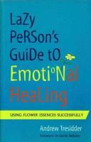lazy persons guide to emotional healing - Google Search