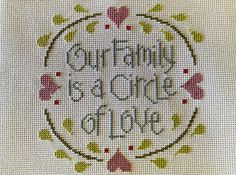 completed cross stitch Lizzie Kate Our Family is a Circle of Love