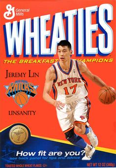 """""""I'm not eating cereal til I can get the Jeremy Lin Wheaties box"""" - tweet by @TxmmyBoy [https://twitter.com/#!/TxmmyBoy/status/169859274728685568]. Illustration by Brent: http://beeerent.tumblr.com/post/17689555224/a-wheaties-box-i-made-with-jeremy-lin-on-it-haha#disqus_thread"""
