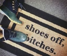 Break the ice with house guests by having your doormat kindly ask them to remove their shoes. The rugs are made in the USA from durable olefin and are hand painted in Chicago, IL. Can be used indoors or outdoors. May cause you to lose the few remaining friends that you had.