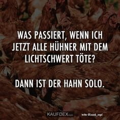 What occurs if I now all chickens with the lightsaber What occurs if I kill all chickens with the lightsaber Humor Videos, Funny Love, Wtf Funny, Me Quotes, Funny Quotes, Cool Tumblr, Humor Grafico, Boyfriend Quotes, Lightsaber