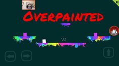 Overpainted | Android gameplay Difficult game #android #gameplay #youtube