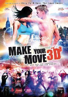 鼓舞激情(Make Your Move) poster