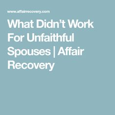 Unfaithful spouse recovery