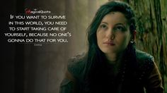 #Eretria: If you want to survive in this world, you need to start taking care of yourself, because no one's gonna do that for you. More on: http://www.magicalquote.com/series/the-shannara-chronicles/ #TheShannaraChronicles
