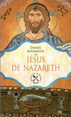 Daniel BOURGEOIS - Jésus de Nazareth / Conception graphique : Clark Biographie gastronomique / Editions Payot & Rivages / Collection : Biographie Gourmande