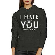 365 Printing I Hate You Unisex Grey Graphic Hoodie Gift Idea For Valentines Day