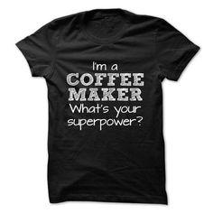 I Love COFFEE-MAKER-the-awesome Tshirts