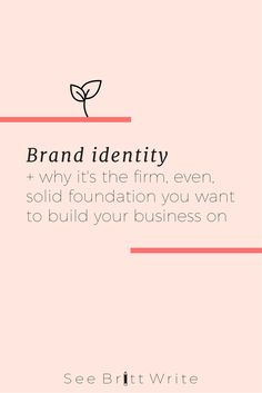 Why your business needs a deep   detailed brand identity