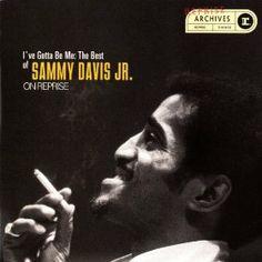 I've Gotta Be Me - Sammy Davis Jr.