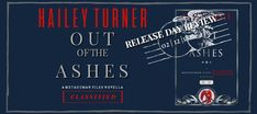 #ReleaseDay ? Out of the Ashes (A Metahuman Files Novella: Classified) Hailey Turner #Review