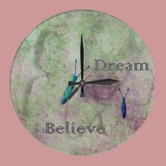 Dream Believe Butterflies Round Clocks by joacreations