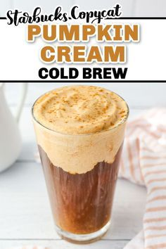 An easy at home recipe for Pumpkin Cold Foam! In this recipe tells you exactly how to make pumpkin cold foam at home! This DIY recipe is better than Starbucks and is perfect spooned over your cold brew! DIY Pumpkin Cream Cold Brew | Pumpkin Cold Foam | Starbucks Copycat Pumpkin Drinks, Pumpkin Recipes, Diy Pumpkin, How To Make Pumpkin, Starbucks Fall Drinks, Starbucks Recipes, Starbucks Pumpkin Spice Syrup Recipe, Pumpkin Syrup Recipe, Cold Brew Coffee Recipe