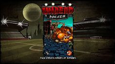 UNDEAD SOCCER - TRAILER - IOS