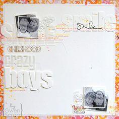 Smile crazy boys {By Gwen - Scrapidées '15 - tour 3}
