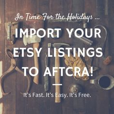 Import your Etsy listings to aftcra quickly and easily without the hassle of having to upload each individual product with aftcra's Etsy importer tool. Get your handmade shop ready for the holidays with this small business advice!