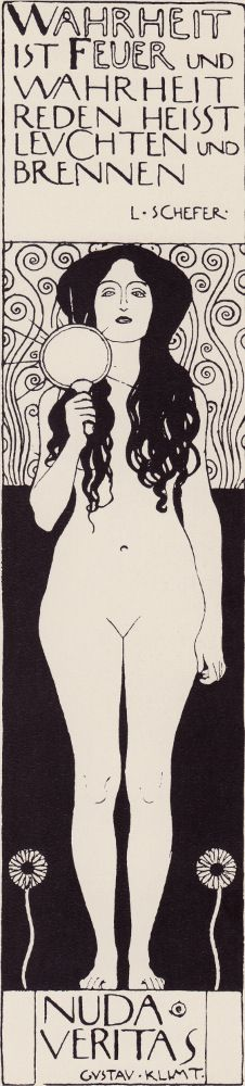 """Nuda Veritas"" (Naked Truth) illustration by Gustav Klimt for Ver Sacrum, 1898.  Script reads: ""Wahrheit ist Feuer und Wahrheit reden heißt leuchten und brennen"" English translation: ""Truth is fire and to speak the truth means to shine and to burn"""
