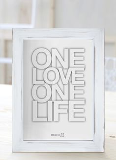 One love, one life. [Cuadros con frases]