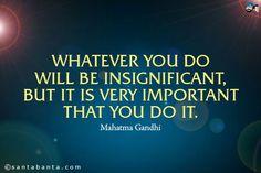 Whatever you do ...