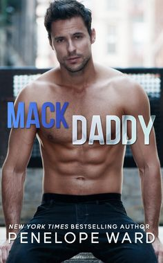 Mack Daddy by Penelope Ward   Cover Reveal
