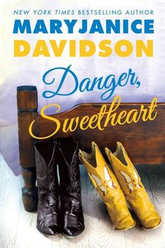 Danger, sweetheart / MaryJanice Davidson