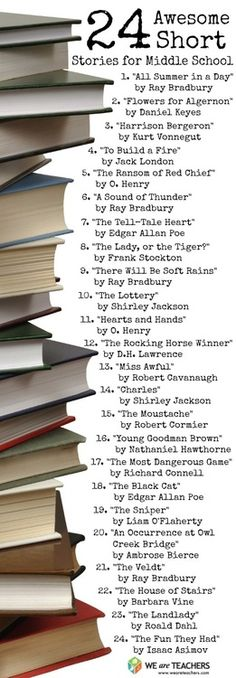 Teach this. Or Read this. 24 Awesome Short Stories. Great list from weareteachers.com