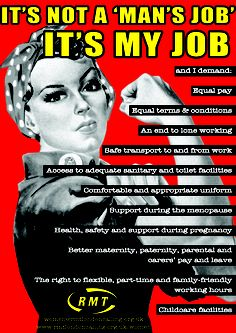 "Poster: ""It's Not a 'Man's Job' ITS MY JOB""  #anti-sexism  @RMTUnion @Rmt London #IWD 2012"