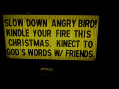 Christmas 2012 -- A play on traffic and electronics. #churchsigns