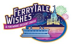 Disney adds Magic Kingdom Ferry Boat Dessert Cruise   The Disney Blog