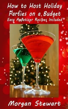 FREE TODAY 12/17    How to Host Holiday Parties on a Budget - Easy Appetizer Recipes Included by Morgan Stewart, http://www.amazon.com/gp/product/B00ALO99R0/ref=cm_sw_r_pi_alp_sdGXqb1BK97EC