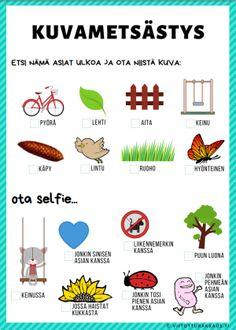 Kuvanmetsästys Environmental Education, Kids Education, Special Education, Stem Activities, Activities For Kids, Trendy Baby, Learn Finnish, Finnish Language, Fun Outdoor Games