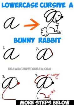 How to Draw a Cartoon Bunny Rabbit from a Cursive Letter with Lowercase Cursive Letter a : Easy Steps Drawing Tutorial for Kids