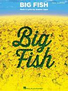 Big Fish, Vocal Selections