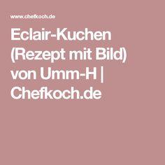 Eclair-Kuchen (Rezept mit Bild) von Umm-H | Chefkoch.de