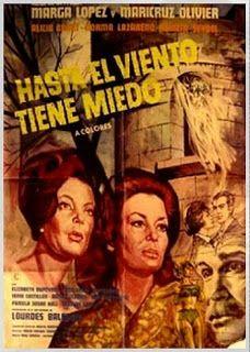 """Even the Wind Is Afraid (1968) """"Hasta el viento tiene miedo"""" (original title) Stars: Marga López, Maricruz Olivier, Alicia Bonet ~ Director: Carlos Enrique Taboada"""